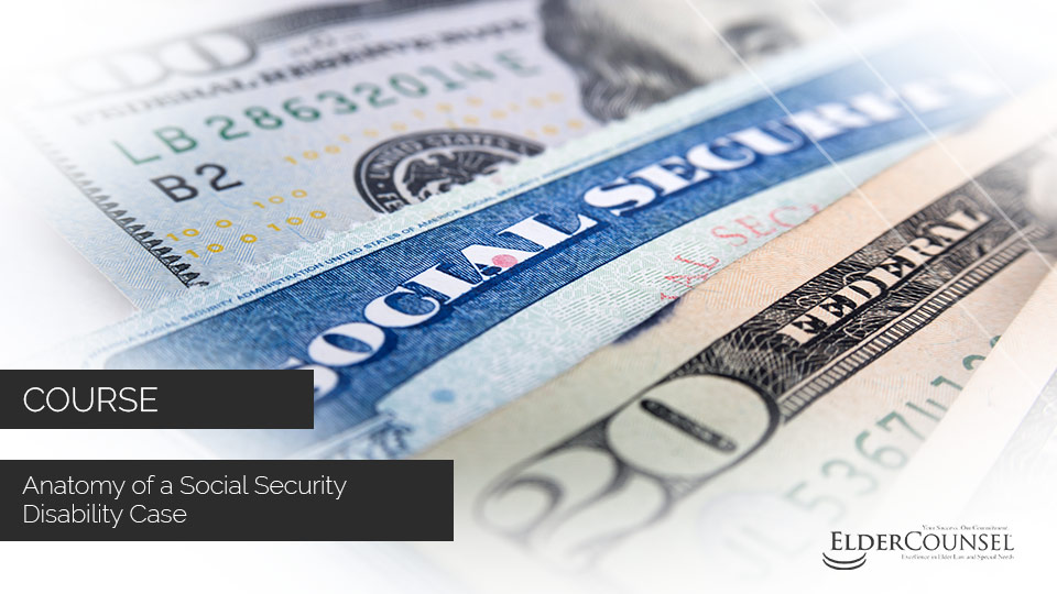 Anatomy Of A Social Security Disability Case