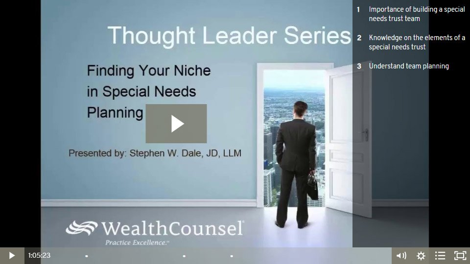 Finding Your Niche In Special Needs Planning