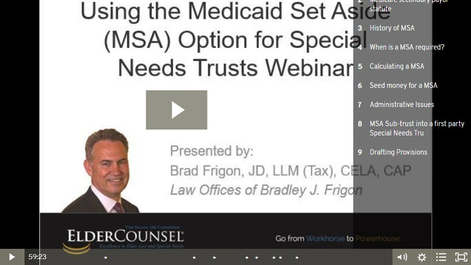 Using The Medicare Set Aside (MSA) Option For Special Needs Trusts
