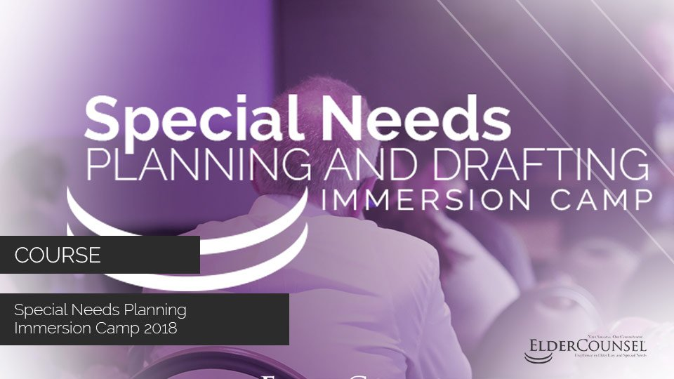 Special Needs Planning Immersion Camp 2018