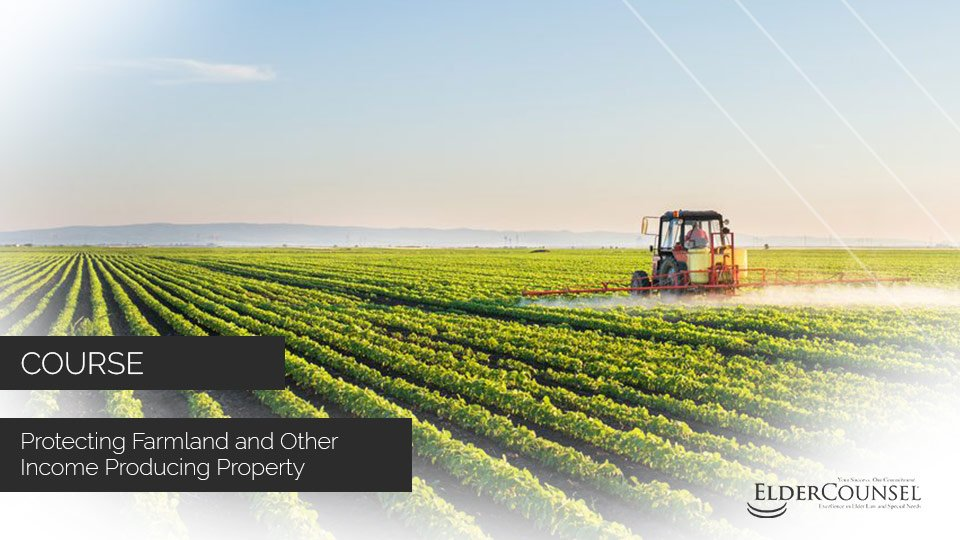 Protecting Farmland And Other Income Producing Property