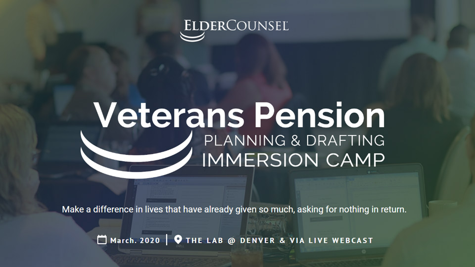 Veterans Pension Planning & Drafting Immersion Camp – March 2020