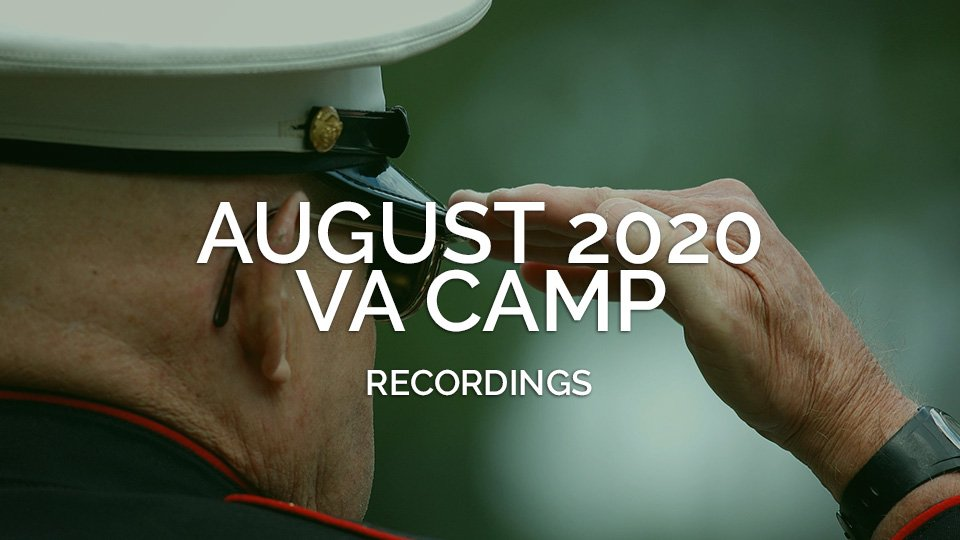 August 2020 VA Camp Recordings